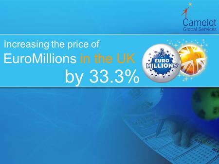 Increasing the price of EuroMillions in the UK by 33.3%
