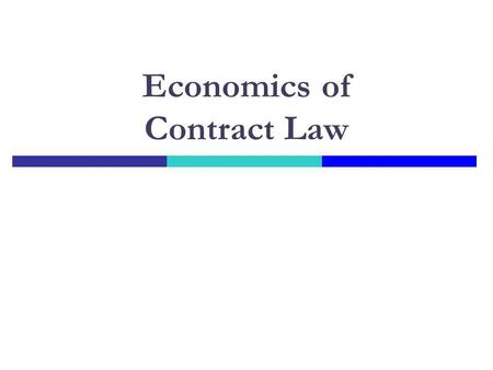 Economics of Contract Law. Agency Game I Give me $100 and Ill turn it into $200 and share the gain with you Do you trust me? No! Player 2 has DS to breach.