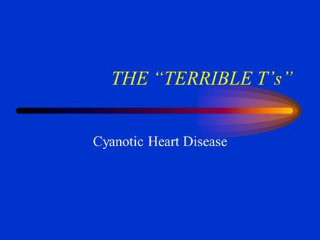 Cyanotic Heart Disease