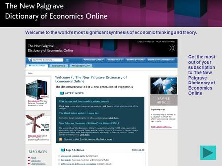 Get the most out of your subscription to The New Palgrave Dictionary of Economics Online Welcome to the worlds most significant synthesis of economic thinking.