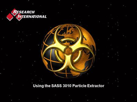 Using the SASS 3010 Particle Extractor