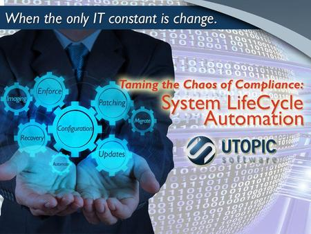 Changing the paradigm Innovative approach to automating configuration management with proven, patented technology Versatile experience with 1000s of global.