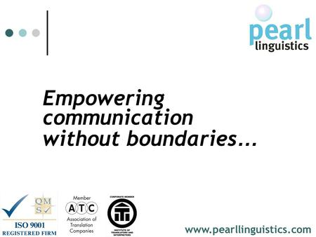 Empowering www.pearllinguistics.com communication without boundaries …