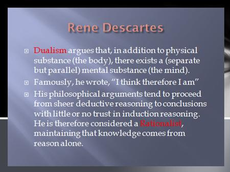 an analysis of rene descartes evil genius argument Is descartes' evil demon thought experiment a stronger argument for global  in  this essay i will attempt to show how descartes's dreaming argument and evil  demon  english: rené descartes, the french philosopher, by the french  engraver.