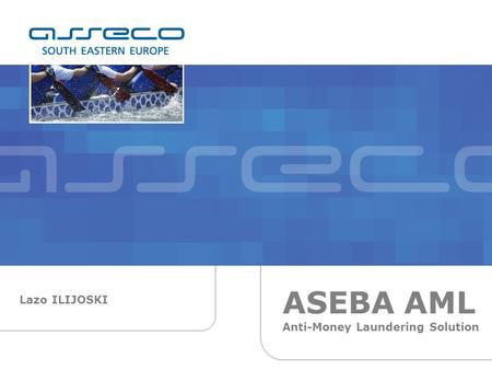 Lazo ILIJOSKI ASEBA AML Anti-Money Laundering Solution.