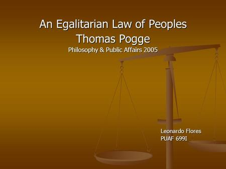An Egalitarian Law of Peoples Thomas Pogge