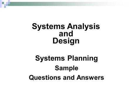 System analysis and design essay questions and answers