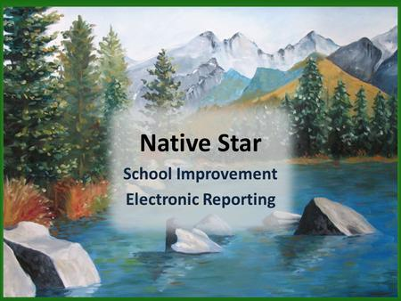 School Improvement Electronic Reporting