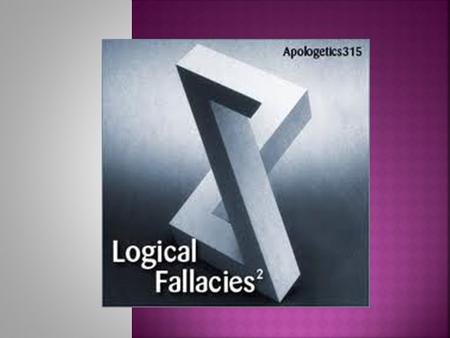 Often during the course of constructing an argument, we fall in to the trap of a logical fallacy. These mistakes in reasoning seriously affect our ability.