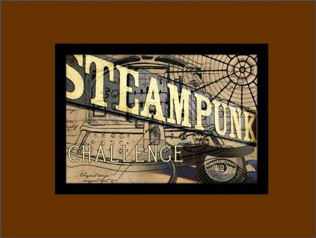 What is Steampunk? It started as a literary genre, or subgenre of science fiction and fantasy that includes social or technological aspects of the 19th.