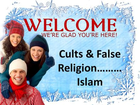 Cults & False Religion……… Islam. ISLAM means 'submission to the will of Allah'. is the second largest religion in the world with over 1 billion followers.