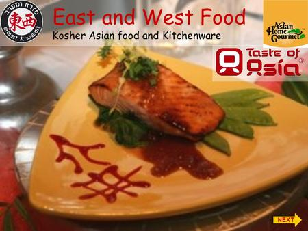East and West Food Kosher Asian food and Kitchenware NEXT.