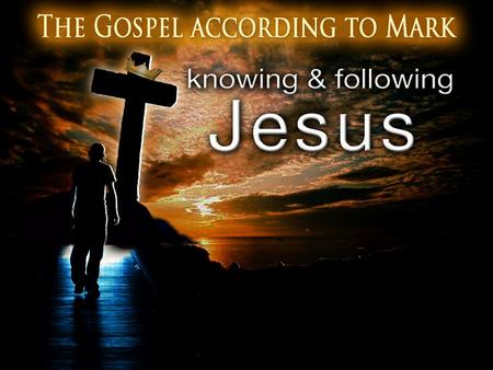 An Introduction to Mark The Gospel 1 The beginning of the gospel of Jesus Christ, the Son of God. 2 As it is written in Isaiah the prophet: BEHOLD, I.