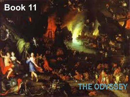 Book 11. Fear Odysseus and his men leave Circes Island weeping… What was the cause of sadness? What was left behind? Burial customs?