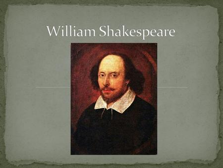 When was Shakespeare born? A. January 16, 1901 B. April 21, 1664 C. April 23, 1564 D. January 11, 1492.