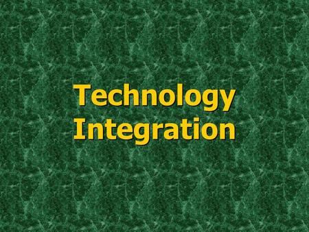 Technology Integration. Levels of Integration Technology Literacy Adapting Transforming Technology Literacy Adapting Transforming.