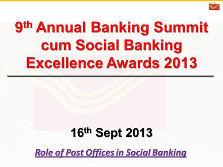 Role of <strong>Post</strong> <strong>Offices</strong> in Social Banking