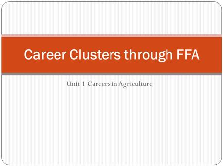 Career Clusters through FFA
