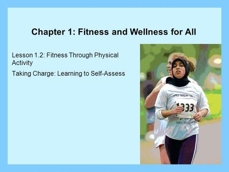 Chapter 1: Fitness and Wellness for All