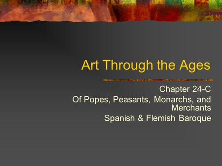 Art Through the Ages Chapter 24-C