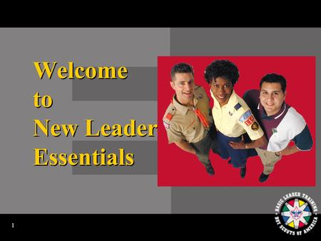 1 Welcome to New Leader Essentials 2 Video No. 1: Introduction.