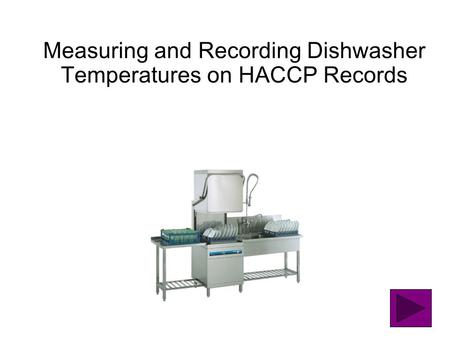 Measuring and Recording Dishwasher Temperatures on HACCP Records.