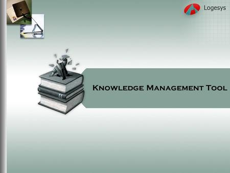 knowledge management tools component technologies Development of information technology (it) and its applications in library and  information  components, stages & tools of knowledge management: 31.