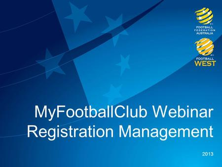 MyFootballClub Webinar Registration Management 2013.