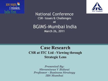 CSR at ITC Ltd –Viewing through Strategic Lens