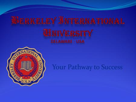 Berkeley - History Berkeley International University was founded by the forward thinking Dr. J. Robert Cleyton. His vision was to improve educational.