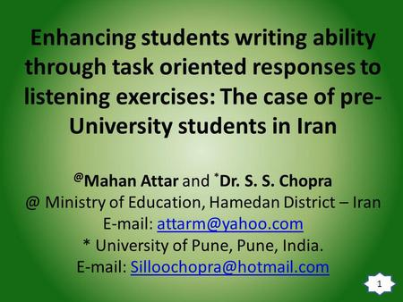 Enhancing students writing ability through task oriented responses to listening exercises: The case of pre- University students in Mahan Attar and.