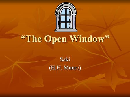 the open window by saki essay