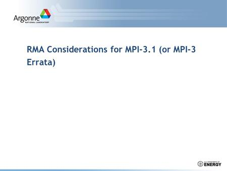 RMA Considerations for MPI-3.1 (or MPI-3 Errata)