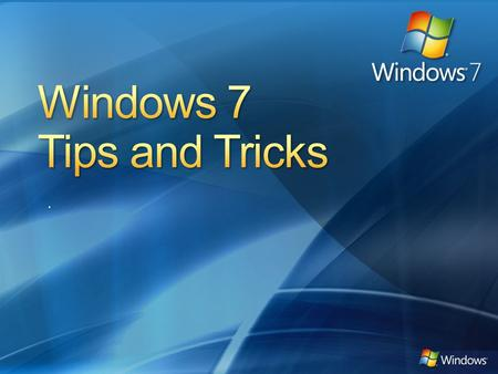 .. Tip 1: Shuffling Through Program Windows Tip 2: Managing Your Windows Tip 3: Project Your Display With Ease Tip 4: Multi-Monitor Window Management.