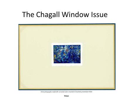 The Chagall Window Issue. Chronology September 17, 1961: Secretary General Dag Hammerskjöld and fifteen UN staff members were killed in a plane crash.