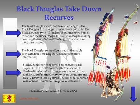 Black Douglas Take Down Recurves