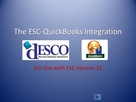 The ESC-QuickBooks Integration For Use with ESC Version 12.