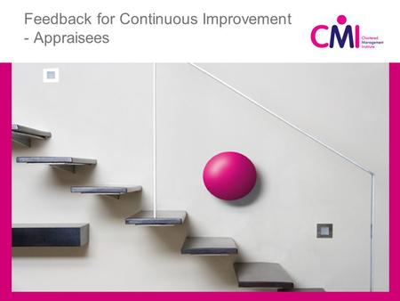 Feedback for Continuous Improvement - Appraisees.