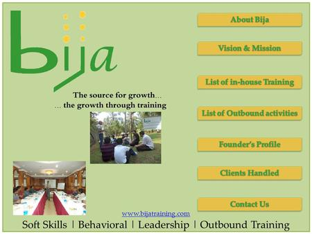 Www.bijatraining.com Soft Skills | Behavioral | Leadership | Outbound Training.