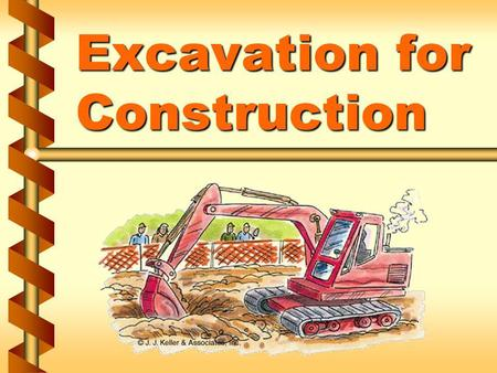 Excavation for Construction. Industries engaged in excavation v General contractors v Highway and street construction contractors v Bridge and tunnel.