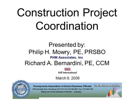 Construction Project Coordination Presented by: Philip H