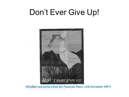 Don't Ever Give Up!.