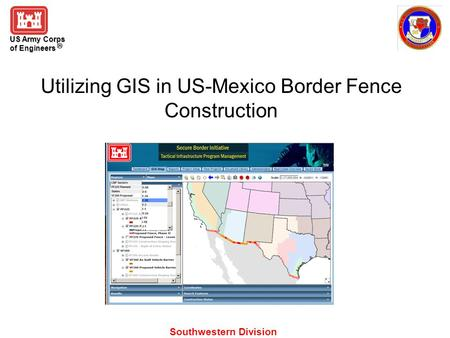 Utilizing GIS in US-Mexico Border Fence Construction