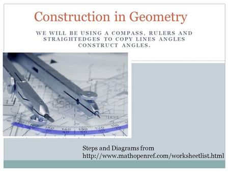 Construction in Geometry