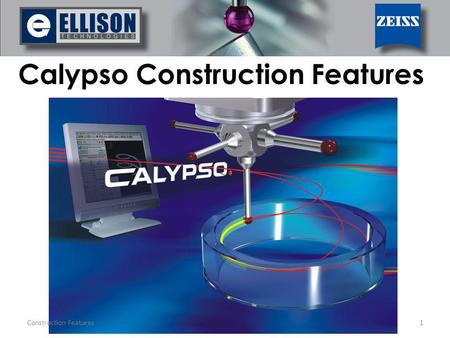 Calypso Construction Features Construction Features1.