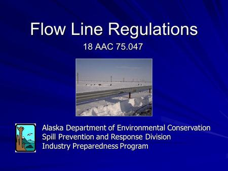 Flow Line Regulations 18 AAC