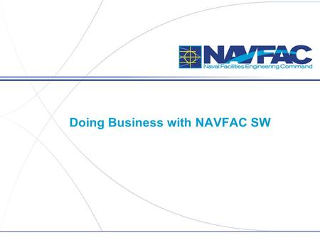 Doing Business with NAVFAC SW