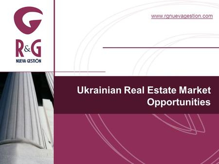 Www.rgnuevagestion.com Ukrainian Real Estate Market Opportunities.