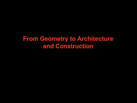 From Geometry to Architecture and Construction. Consider a vertical section of polyhedrons that correspond to columns having different shift states. Each.
