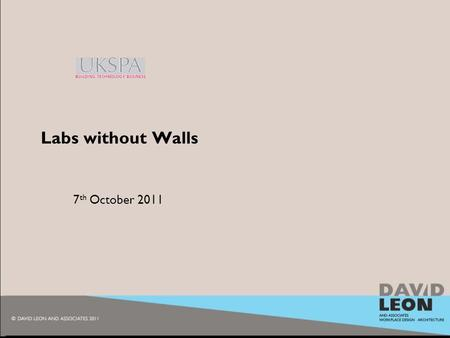 2010 7 th October 2011 Labs without Walls. 2009 the changing way of work HR Wallingford Ltd, Howbery Park, Wallingford.
